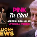 Pink Full Movie Download, Songs, And Lyrics Starring Amitabh Bachchan